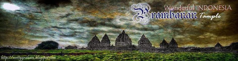 Kami Dari Semua - Prambanan Temple Indonesia - Candi Prambanan