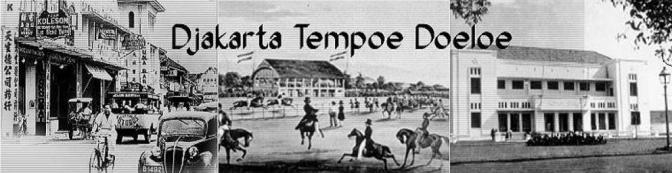 Kami Dari Semua : Pesona Jakarta Tempo Doeloe [ dan 'Pembangunan' Yang Memudarkannya ]