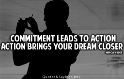 commitment-leads-to-action-action-brings-your-dream-closer-action-quote